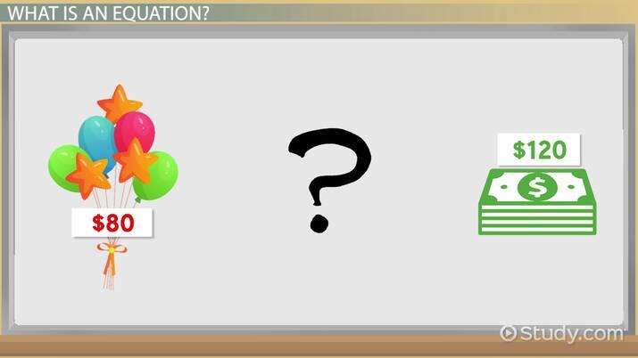 Equation Lesson For Kids: Definition & Examples - Video & Lesson Transcript  Study.com