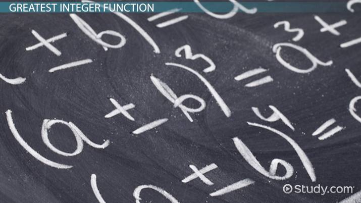 Greatest Integer Function: Definition & Examples