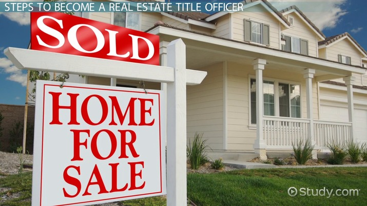 How To Become A Real Estate Title Officer