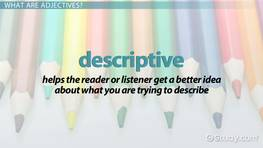 Adjectives Lesson for Kids: Definition & Examples