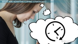 Adaptive Coping Strategies: Definition & Examples