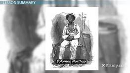 Solomon Northup's Twelve Years a Slave: Summary & Analysis