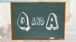 What is Ongoing Assessment? - Definition & Examples