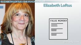 Elizabeth Loftus: Experiments, Theories & Contributions to Psychology