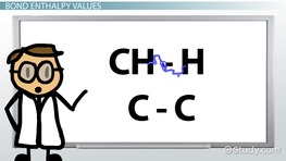 Bond Enthalpy: Definition, Calculations & Values