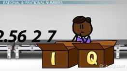 Properties of Rational & Irrational Numbers
