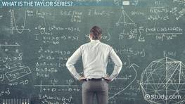 Taylor Series: Definition, Formula & Examples