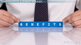 HR Compensation & Benefits: Definition & Policies