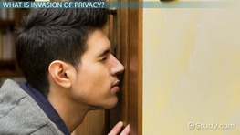 What Is Invasion of Privacy? - Definition & Examples
