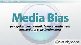 Media Bias & Criticism: Definition, Types & Examples