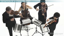 What Is a String Quartet? - Definition, Instruments & Arrangements