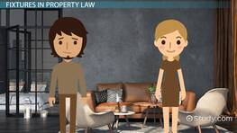 Fixtures in Property Law - Definition & Examples