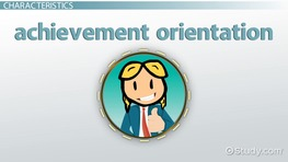 Achievement Orientation: Definition & Example