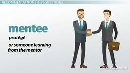 What Is a Mentee? - Responsibilities & Benefits