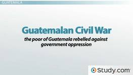 Causes & Consequences of the Guatemalan Civil War