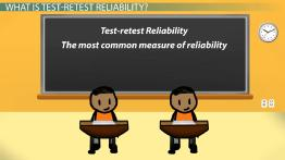 Test-Retest Reliability Coefficient: Examples & Concept
