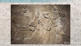 Ancient Assyrians: History, Civilization & Culture