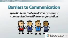 Barriers to Effective Communication: Definition & Examples