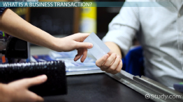 Business Transaction: Definition, Types & Analysis