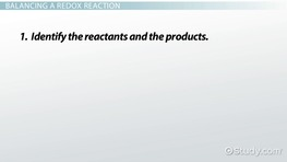 Balancing Redox Reactions and Identifying Oxidizing and Reducing Agents
