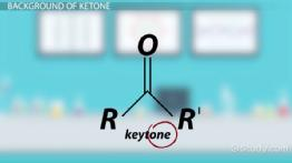 What is Ketone? - Definition, Structure, Formation & Formula