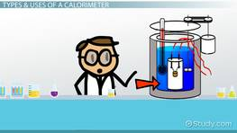 What is a Calorimeter? - Definition, Uses & Equation