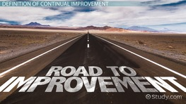 What Is Continual Improvement? - Definition & Process