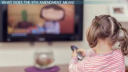 9th Amendment Meaning: Lesson for Kids