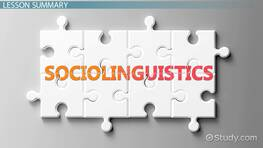Sociolinguistic Concepts & Second Language Acquisition