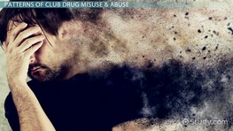 Club Drug Misuse & Abuse Patterns