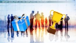 What Are Employee Incentives? - Types & Examples
