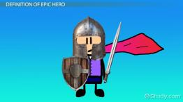 Epic Hero: Definition, Characteristics & Examples