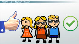 Ethnocentrism in Sociology: Definition & Examples