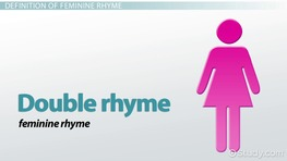 Feminine Rhyme: Definition & Examples