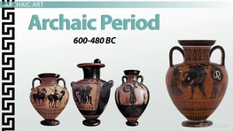 Greek Art of the Geometric & Archaic Periods