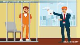 What is an Arrest Warrant? - Definition, Types & Examples