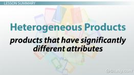 Heterogeneous Products: Definition & Overview