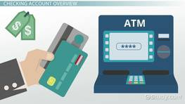 What is a Checking Account? - Definition, Types & Advantages