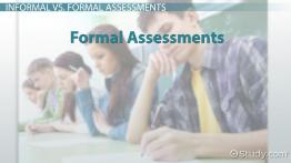 Informal Assessments in the Classroom: Examples & Types