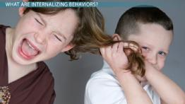 Internalizing Behaviors: Definition & Examples