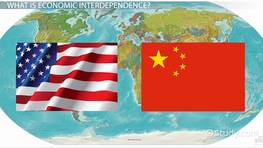 Economic Interdependence: Definition, Causes & Effects