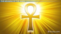 What is an Egyptian Ankh? - Meaning & Symbol