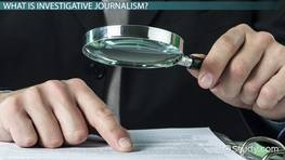 Investigative Journalism: Definition & Examples