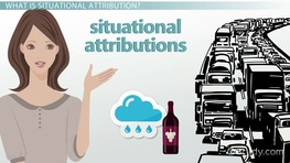 Situational Attribution: Definition & Examples