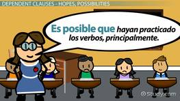 Dependent Clauses & the Present Perfect Subjunctive in Spanish