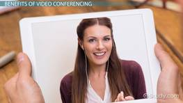 Video Conferencing for Virtual Teams: Benefits & Challenges