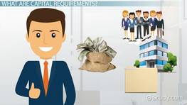 Capital Requirements: Definition & Explanation