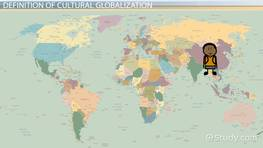 Cultural Globalization: Definition, Factors & Effects