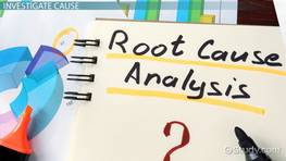Root Cause Analysis: Tools & Methods
