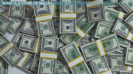 Money As A Store Of Value Definition Overview Video Lesson Transcript Study Com